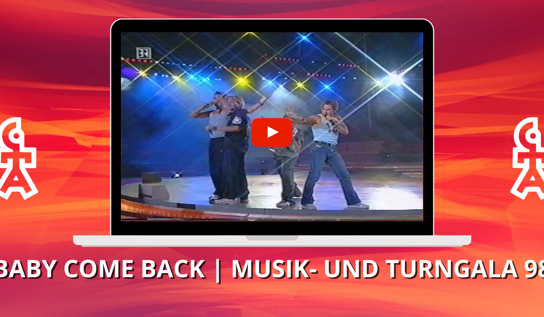 Caught In The Act | Baby come back | Musik- und Turngala (1998)