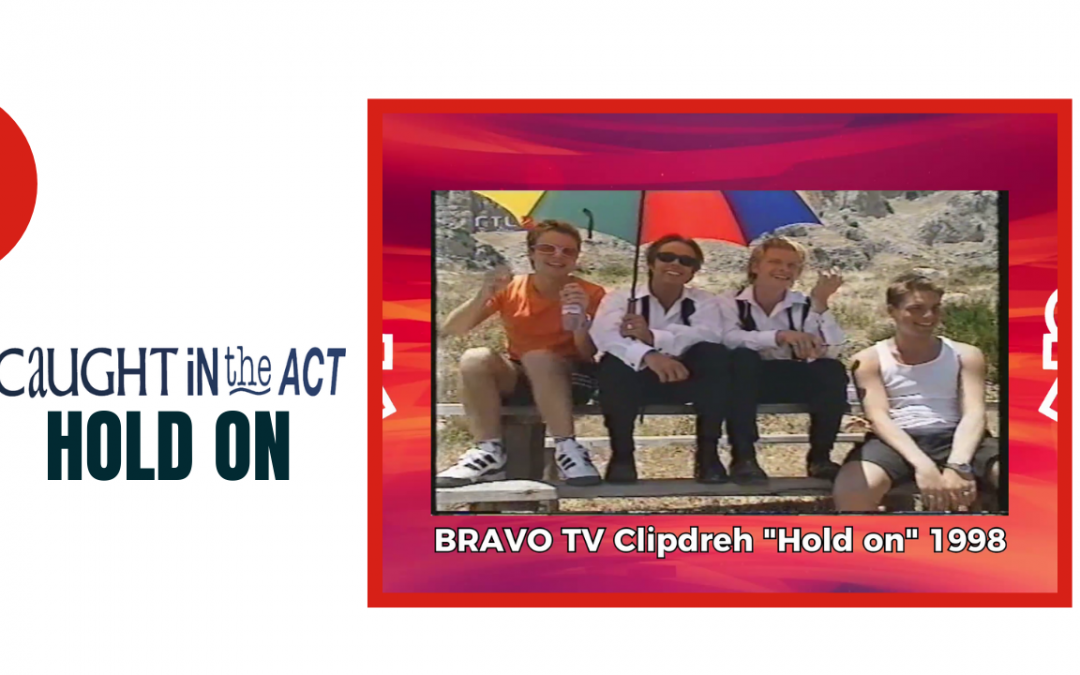 "Caught In The Act | Clipdreh ""Hold on"" 