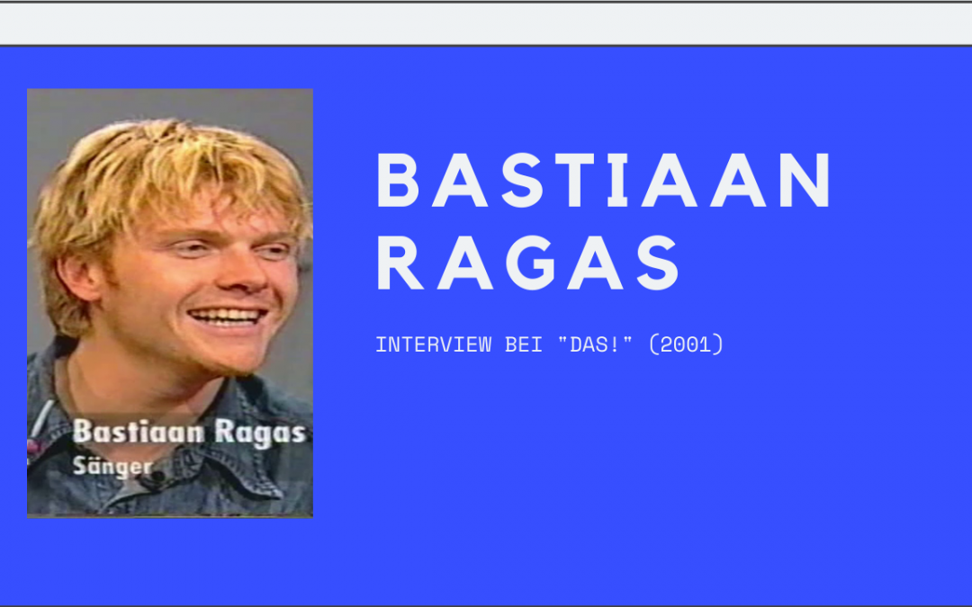 Bastiaan Ragas | Interview | DAS! (25.04.2001)