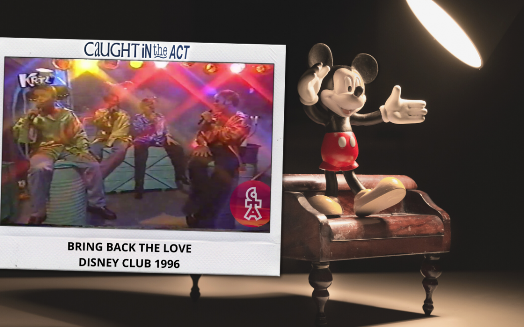 Caught In The Act   Bring back the love   Disney Club (1996)