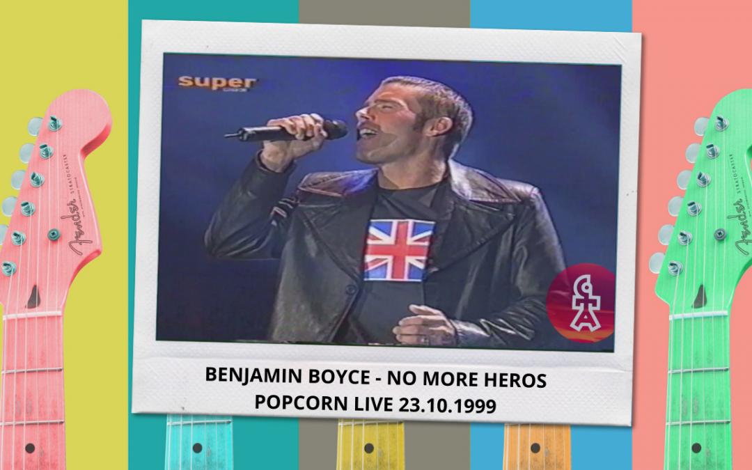 Benjamin Boyce | No more heros | Popcorn live (23.10.1999)