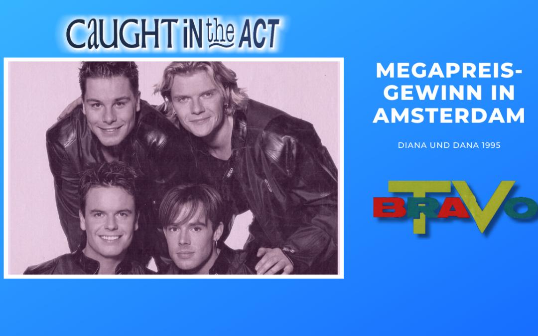 Caught In The Act | Megapreis-Gewinnerinnen Diana und Dana in Amsterdam | BRAVO TV (1995)